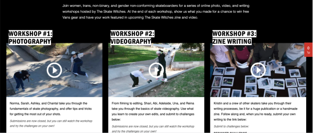 Shows screen capture of three workshops titled photography, videography and writing with scenes like skateboarding and short text summaries of what's involved. Full info can be read on the webs link https://www.vans.com/skate-witches.html